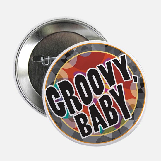 """Groovy Baby 2.25"""" Button"""