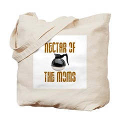 Nectar of the Moms Tote Bag
