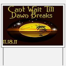 Purse Dawn Breaks Yard Sign