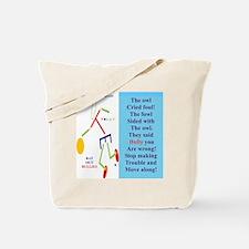Owl cried Foul-TY. Tote Bag