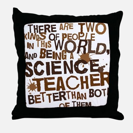 scienceteacherbrown Throw Pillow