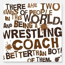 "wrestlingcoachbrown Square Car Magnet 3"" x 3"""