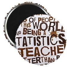 statisticsteacherbrown Magnet