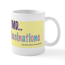 ...Mandatory Vaccinations--vaccinations Small Mug