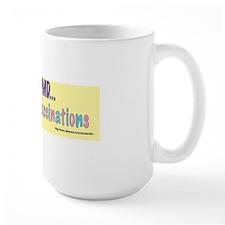 ...Mandatory Vaccinations--vaccinations Mug