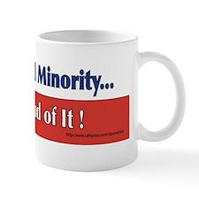 Unprotected Minority ... Mug