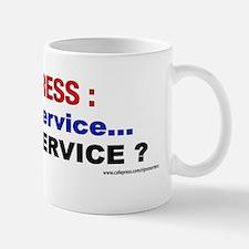 Congress: Public Service...or Self Serv Mug