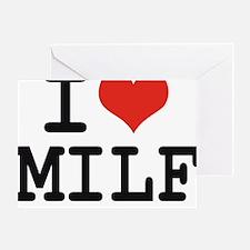 I love MILF Greeting Card