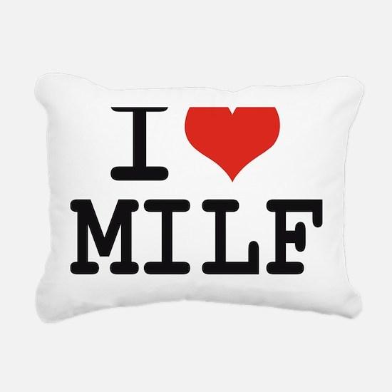 I love MILF Rectangular Canvas Pillow