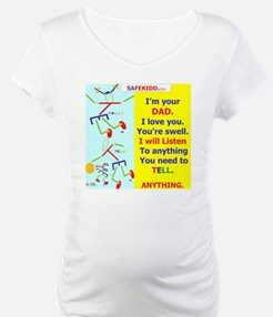 Anything to TELL DAD 2 Shirt