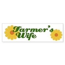 Farmer's Wife Bumper Bumper Sticker