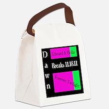 Dawn Will Break Bag Canvas Lunch Bag