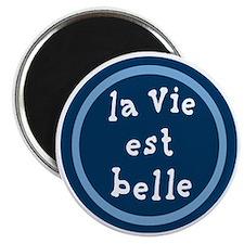 la_Via_est_Belle Magnet