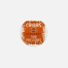 cribbs for pres shirt Mini Button