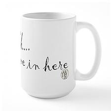 Sshhhh... There's Wine In Here Coffee Mug
