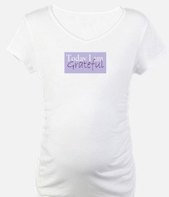Today I Am Grateful Shirt
