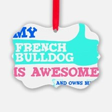 Awesome-Frenchie-2 Ornament
