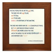 Kerouac - the mad ones copy Framed Tile