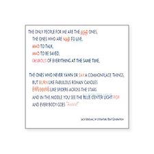 "Kerouac - the mad ones copy Square Sticker 3"" x 3"""
