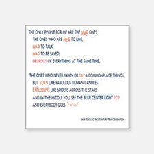"Kerouac - the mad ones copy Square Sticker 3"" x 3"""
