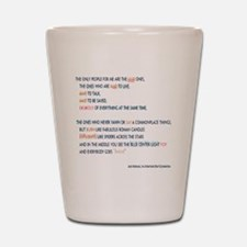 Kerouac - the mad ones copy Shot Glass