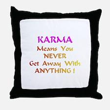 KarmaMeansXXX Throw Pillow