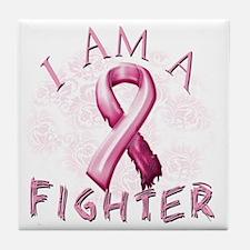 I Am A Fighter (Pink) Tile Coaster