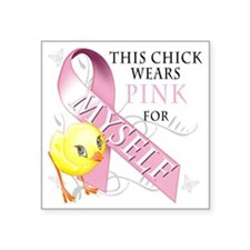 "This Chick Wears Pink for M Square Sticker 3"" x 3"""
