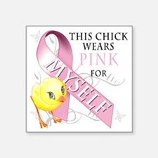 """This Chick Wears Pink for M Square Sticker 3"""" x 3"""""""