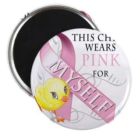 This Chick Wears Pink for Myself Magnet