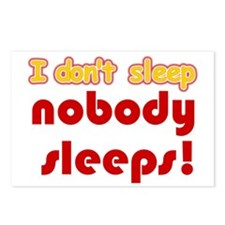 i dont sleep Postcards (Package of 8)