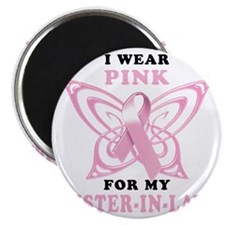 I Wear Pink for my Sister In Law (BF) Magnet