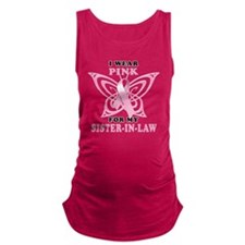 I Wear Pink for my Sister In La Maternity Tank Top