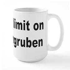 15 is my limit Mug
