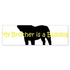 BulldogBrother Bumper Sticker