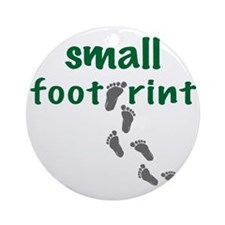 small footprint Round Ornament