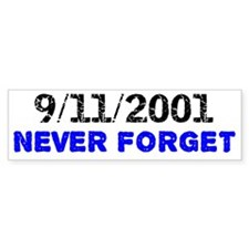never-forget-shirtback Bumper Sticker
