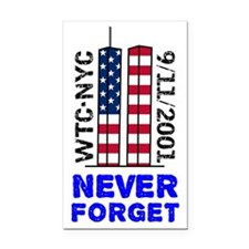 never-forget-12x12-tshirt Rectangle Car Magnet
