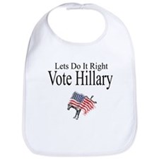 Vote For Hillary Bib