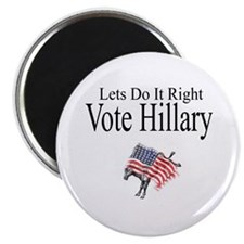 Vote For Hillary Magnet