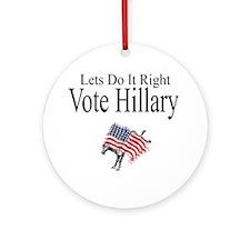 Vote For Hillary Ornament (Round)