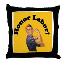 JustHonorLabor Throw Pillow