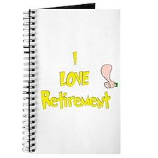 I Love Retirement.:-) Journal