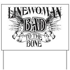 bad to the bone 3 Yard Sign