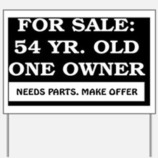 For Sale 54 year old Birthday Yard Sign