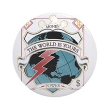 The World is yours-whites Round Ornament