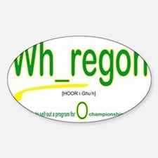 Whoregon 2 Sticker (Oval)