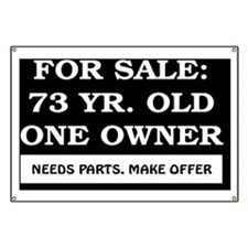 For Sale 73 year old Birthday Banner