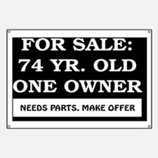 For Sale 74 year old Birthday Banner