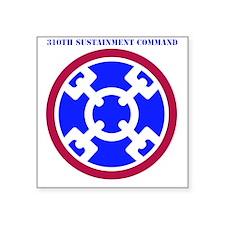 """SSI - USARC - 310th Sustain Square Sticker 3"""" x 3"""""""